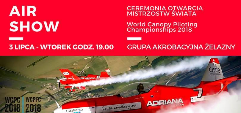 Ceremonia Otwarcia Spadochronowych Mistrzostw Świata WCPC 2018