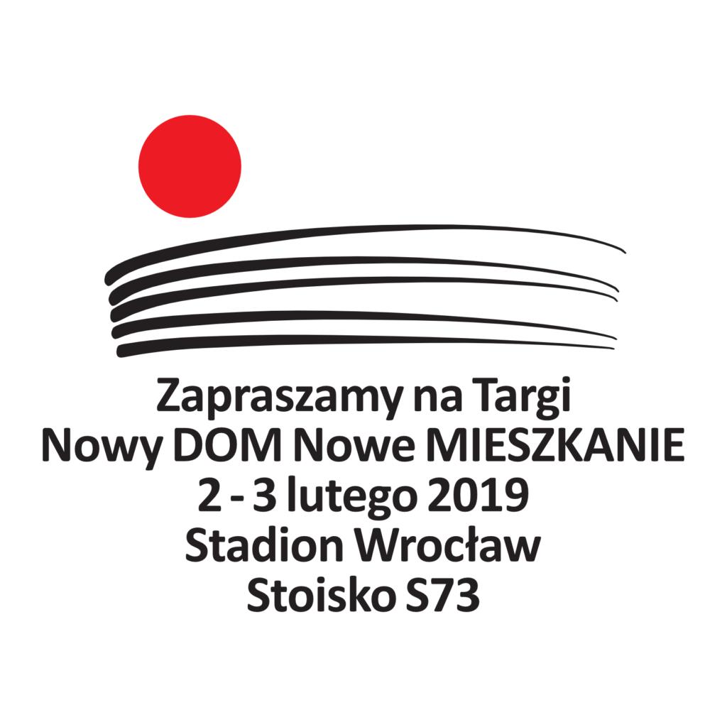 Targi Nowy DOM Nowe MIESZKANIE 2-3 lutego 2019